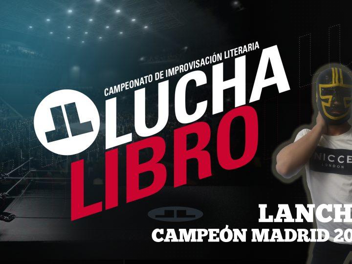 Lancha, campeón de LuchaLibro Madrid 2019